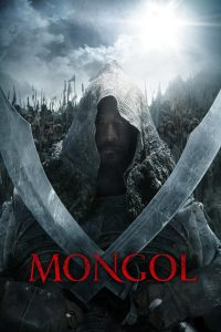 "Poster for the movie ""Mongol: The Rise of Genghis Khan"""